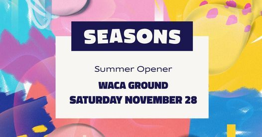 Seasons: Summer Opener 2020, 28 November   Event in Perth   AllEvents.in