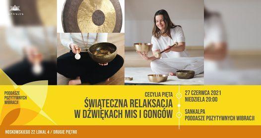 Koncert relaksacyjny mis i gongów, 27 June   Event in Poznan   AllEvents.in
