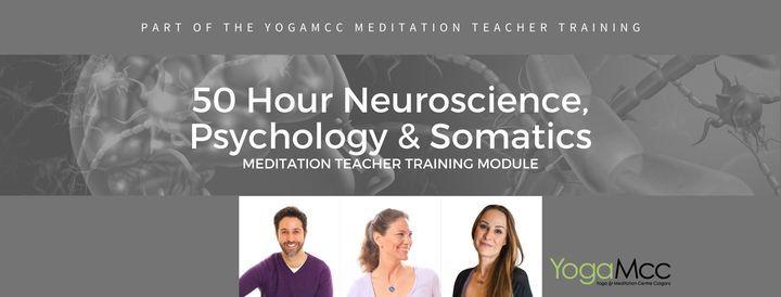 50 Hr Neuroscience, Psychology & Somatics MTT [Hybrid], 5 March | Event in Calgary | AllEvents.in