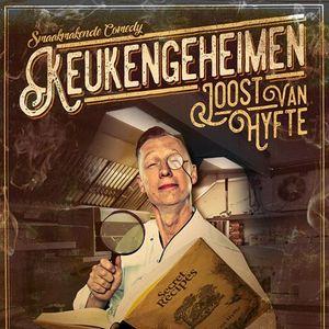Joost van Hyfte - Keukengeheimen laatste tickets