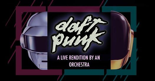 An Orchestral Rendition of Daft Punk Brisbane Greatest Hits