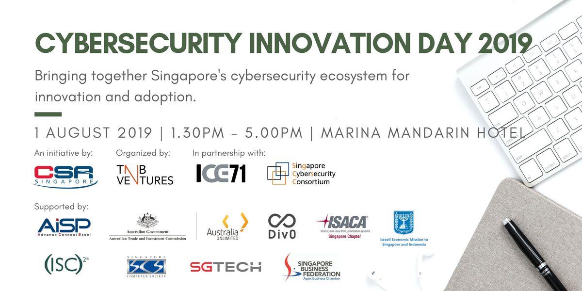 Cybersecurity Innovation Day 2019 at Marina Mandarin, Singapore