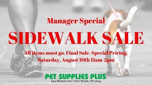 Sidewalk sale! at Pet Supplies Plus - Fort Worth - McCart