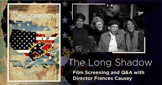 The Long Shadow Discussion and Q&A with Director Frances Causey, 25 February | Online Event | AllEvents.in