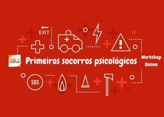 """Workshop Online - """"Primeiros Socorros Psicológicos"""" - 20ªed, 6 March 