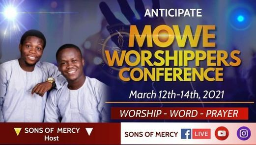 MOWE WORSHIPERS CONFERENCE 2021, 28 May | Event in Lagos | AllEvents.in