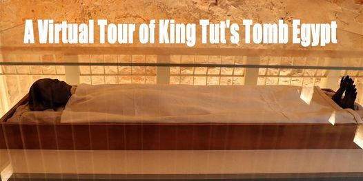 A Virtual Tour of King Tut's Tomb Egypt, 24 April | Online Event | AllEvents.in