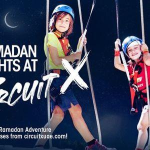 Ramadan Nights at Circuit X