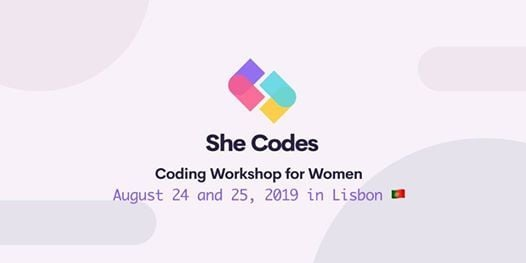 SheCodes Lisbon - Coding Workshop for Women, August 24-25 at