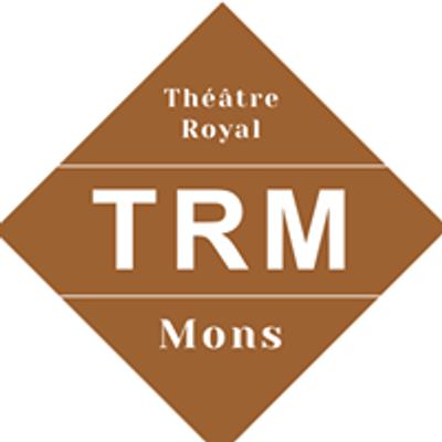 Théâtre Royal de Mons - TRM