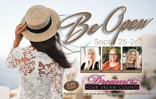 """DreamChic Your Dream Counts """"Be Open"""" Women's Conference 