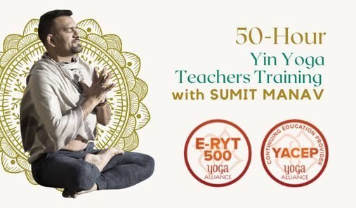 50-Hours Yin Yoga TTC Level-1 with Sumit Manav, 3 September | Event in Bur Dubai | AllEvents.in