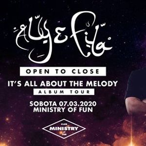 ALY & FILA - Open to Close v Ministry of Fun