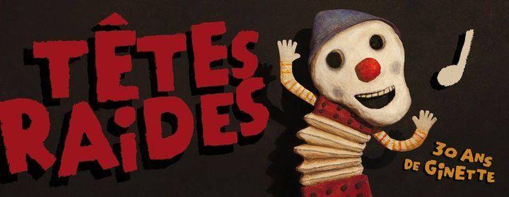 Têtes Raides - 30 ans de Ginette ! @La Carène, Brest, 11 March | Event in Brest | AllEvents.in