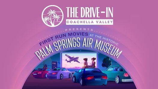 Drive-In Movies at the Palm Springs Air Museum | Event in Palm Springs | AllEvents.in