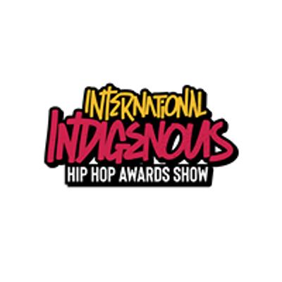 International Indigenous Hip Hop Awards Show