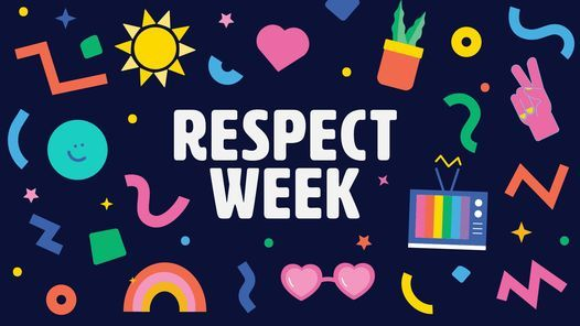 Respect Week | Be A Better Human, 21 June | Online Event | AllEvents.in