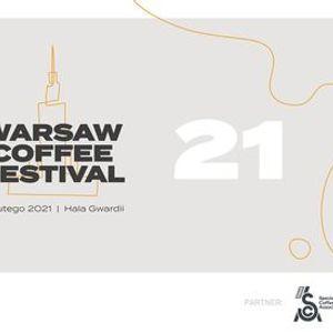 Warsaw Coffee Festival 2021 - Warszawski Festiwal Kawy 2021