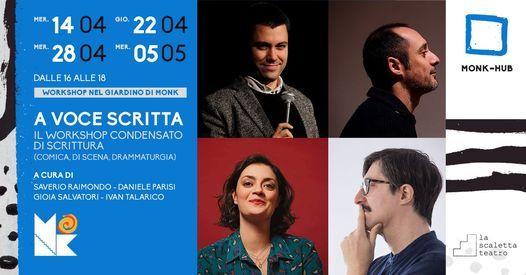 A voce scritta | Workshop condensato di scrittura (comica, di scena, drammaturgia) // MONK Roma, 14 April
