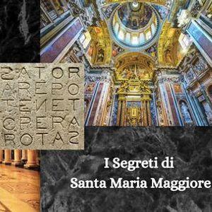 I segreti di Santa Maria Maggiore e il Quadrato Magico del Sator