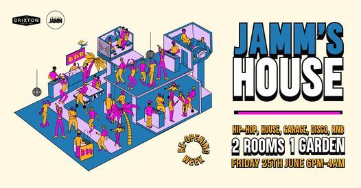 Jamm's House: Hip-Hop x House x UKG x RnB x Disco, 25 June | Event in London | AllEvents.in