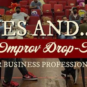 Improv For Adults Summer 2021 Drop In Yes And...
