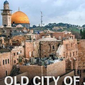 A Virtual Tour Old City of Jerusalem