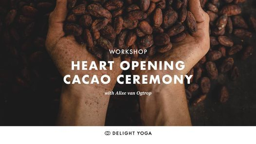 Heart Opening Cacao Ceremony, 27 June | Event in Amsterdam | AllEvents.in