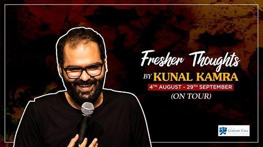 Fresher Thoughts by Kunal Kamra Exclusive Tour Kolkata