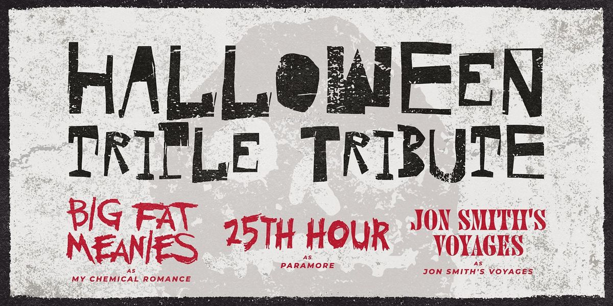 Big Fat Meanies as My Chemical Romance + 25th Hour as Paramore + JSV as JSV, 29 October | Event in Pottstown