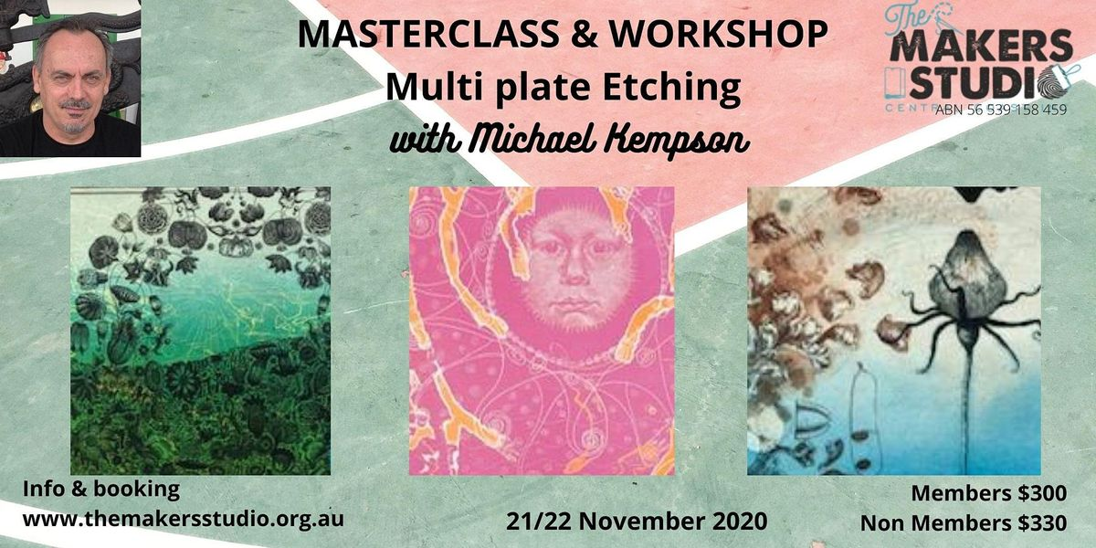 Masterclass & Workshop /Multi Plate Etching with Michael Kempson | Event in East Gosford | AllEvents.in
