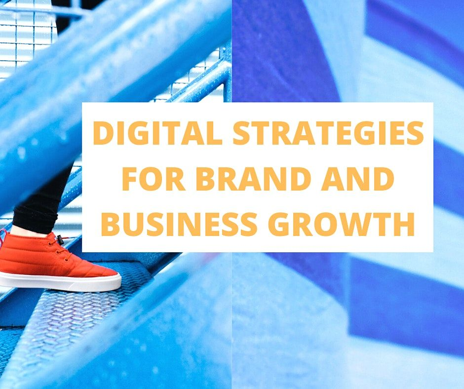 DIGITAL STRATEGIES FOR BRAND AND BUSINESS GROWTH, 13 June | Event in Lagos | AllEvents.in