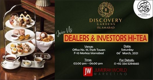 Hi-Tea for Dealers & Investors (Discovery Gardens Islamabad - Mega Project), 6 March   Event in Islamabad
