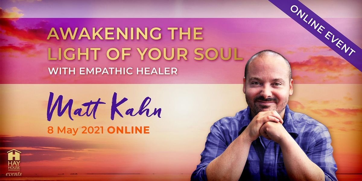 Awakening The Light of Your Soul, 22 May | Event in London | AllEvents.in