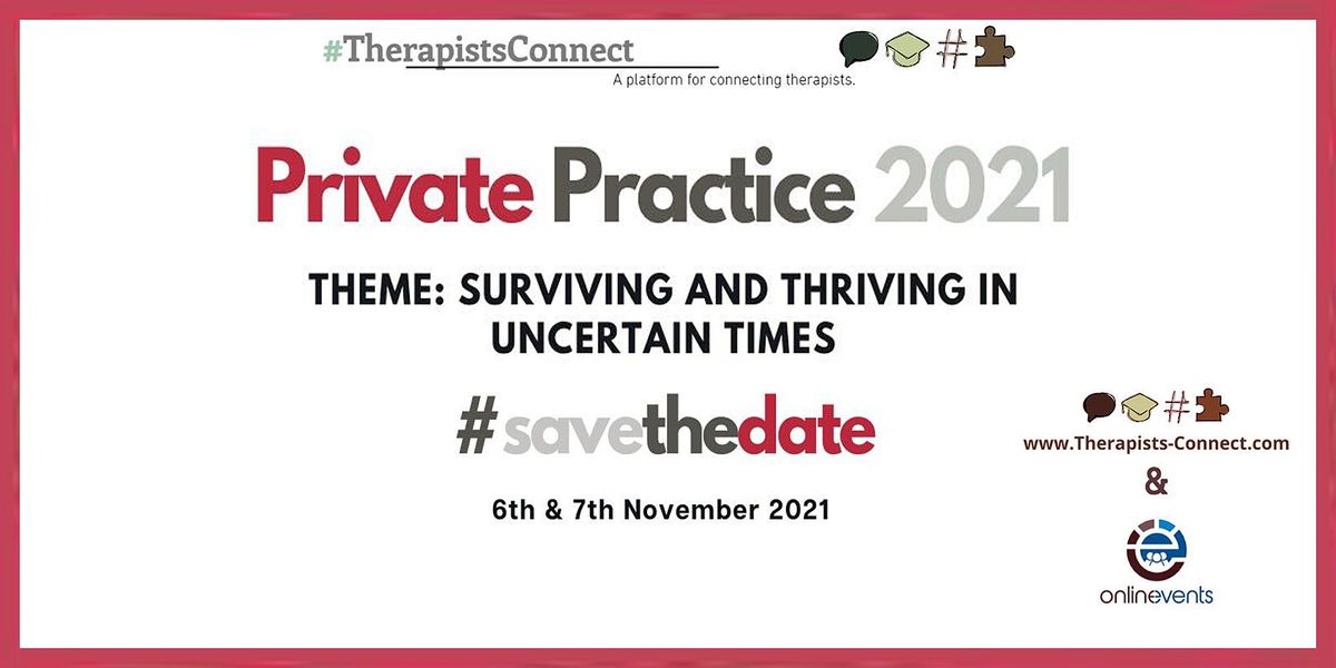 Private Practice 2021: Surviving and Thriving in Uncertain Times, 6 November | Online Event | AllEvents.in