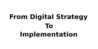 From Digital Strategy To Implementation 2 Days Training in Washington DC