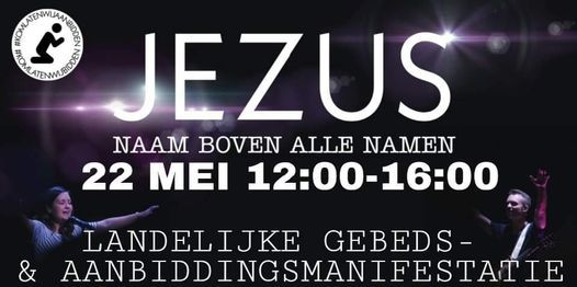 Landelijke Kom Laten Wij Aanbidden! Malieveld, 22 May   Event in The Hague   AllEvents.in
