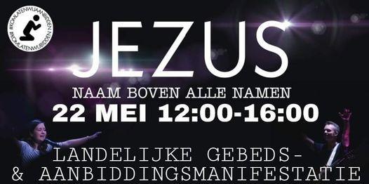 Landelijke Kom Laten Wij Aanbidden! Malieveld, 22 May | Event in The Hague | AllEvents.in
