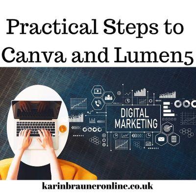 Practical Steps to Canva and Lumen5 - Karin Brauner