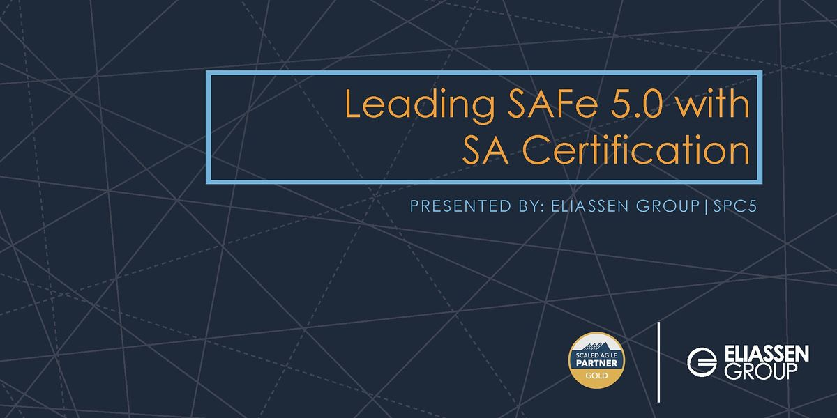 REMOTE - GTR - Leading SAFe 5.0 with SA Certification - Dallas - October | Online Event | AllEvents.in