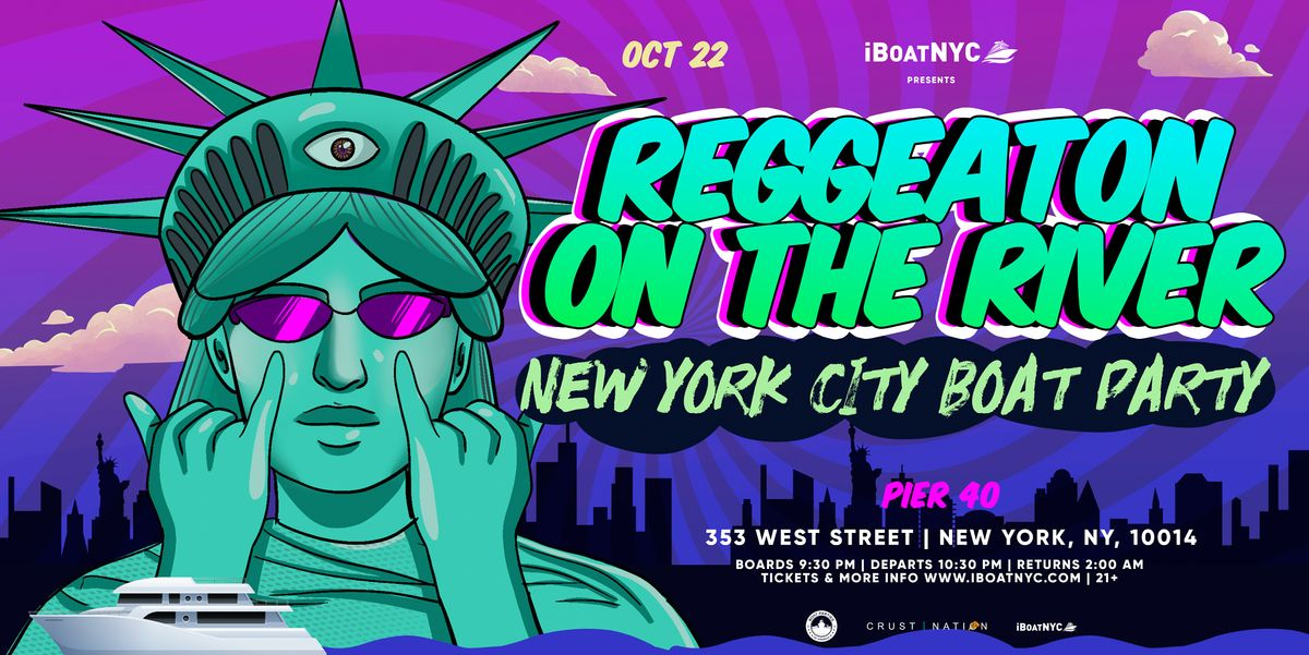 Reggaeton on the River - Latin Music Boat Party NYC, 22 October   Event in New York   AllEvents.in