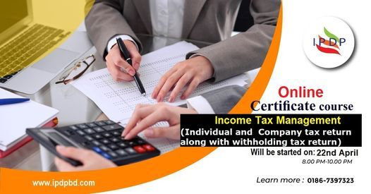 Online Certificate course on ``Income Tax Management''  (10 Days Evening), 22 April   Event in Narail
