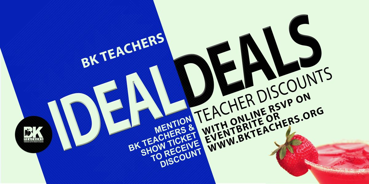 BK TEACHERS IDEAL DEALS- TEACHER DISCOUNTS | Event in New York | AllEvents.in