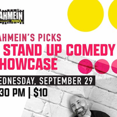 Rahmeins Picks A Stand Up Comedy Showcase