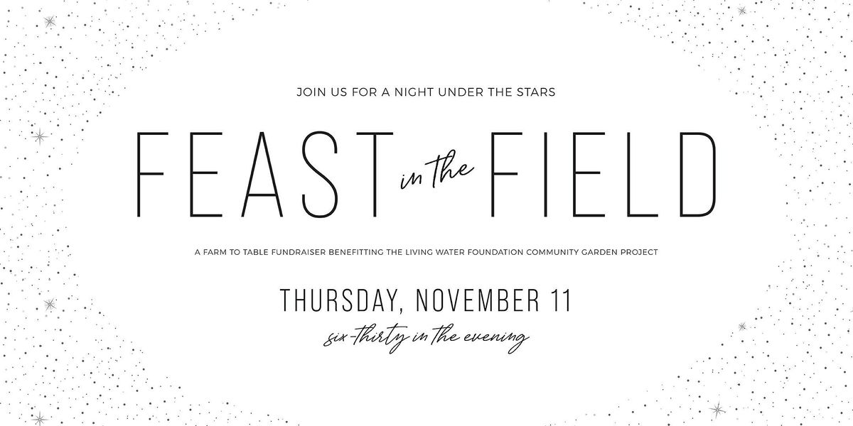 Feast in the Field, 11 November | Event in Prosperity | AllEvents.in