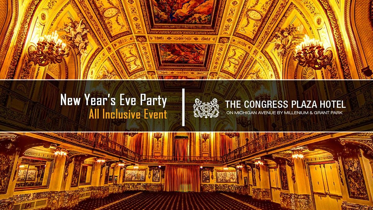 New Years Eve Party 2021 at Congress Plaza Hotel | Chicago