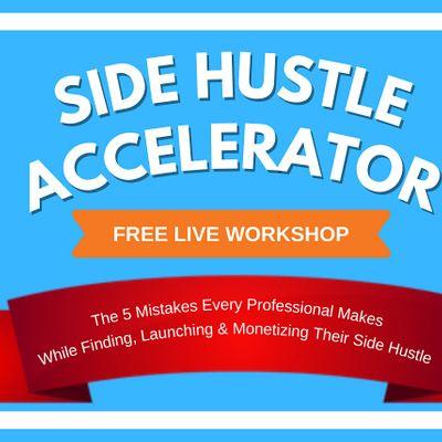 Side Hustle Accelerator Masterclass  Brussels