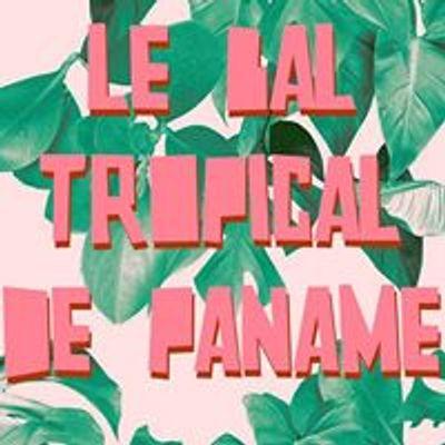 Le Bal Tropical de Paname
