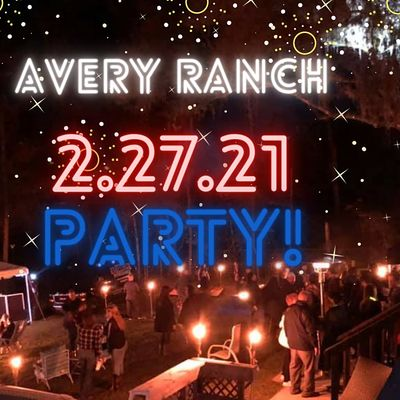 Avery Ranch Party 2021