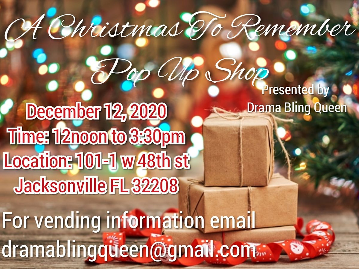 A Christmas To Remember Pop Up Shop, 101 W 48th St, Jacksonville